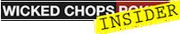 Wicked Chops Poker Insider